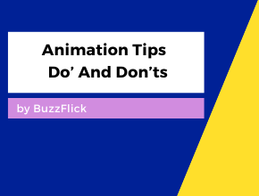Animation Tips Dos And Donts